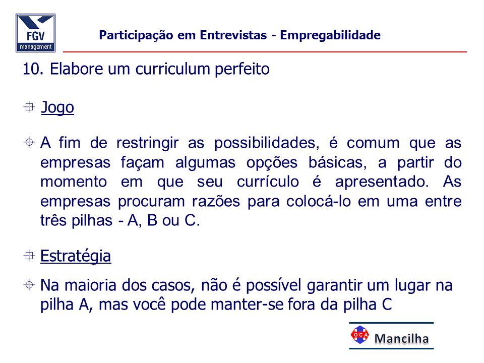 10. Elabore um curriculum perfeito  Jogo