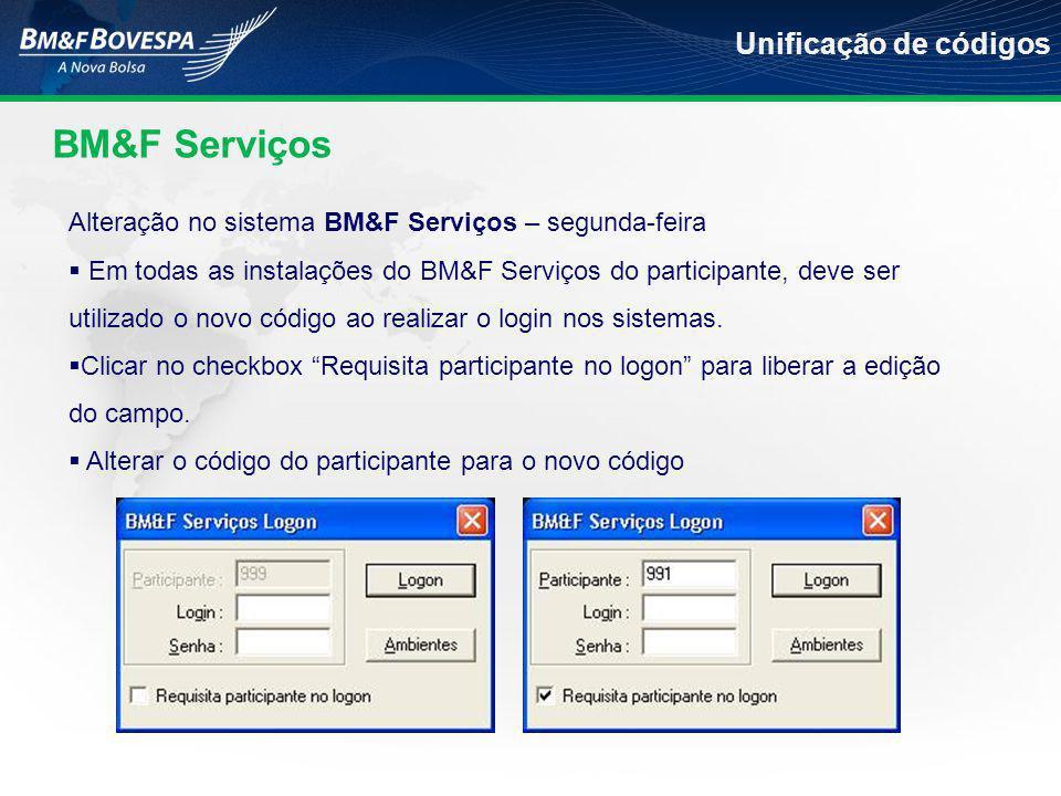 BM&F Serviços Unificação de códigos