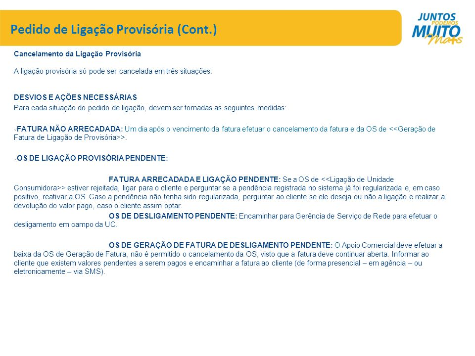 Pedido de Ligação Provisória (Cont.)