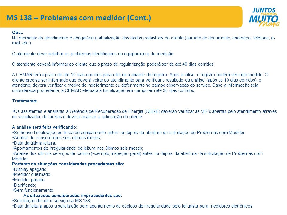 MS 138 – Problemas com medidor (Cont.)