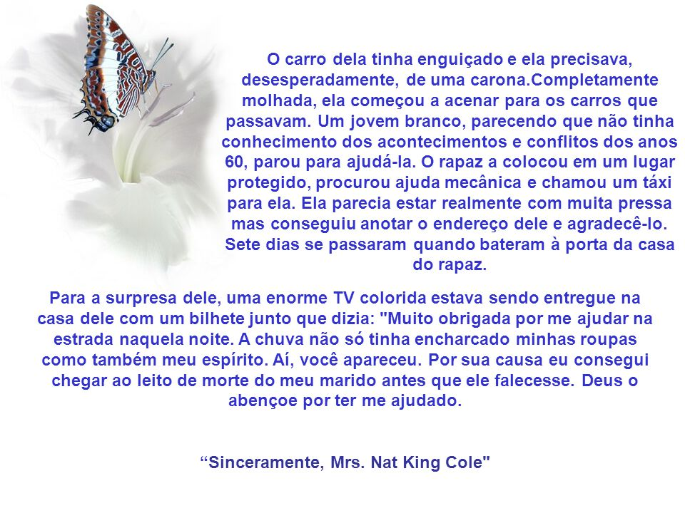 Sinceramente, Mrs. Nat King Cole