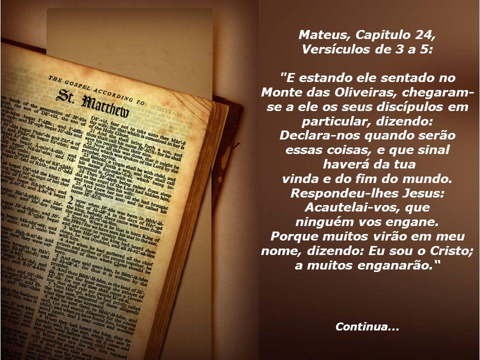 Mateus, Capitulo 24, Versículos de 3 a 5: