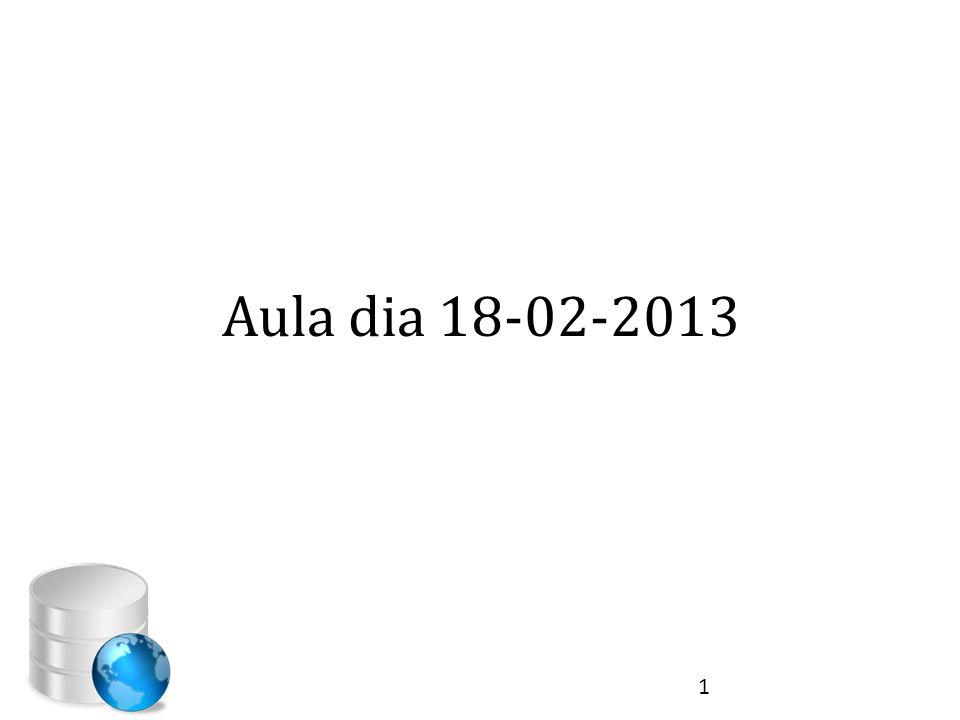 Aula dia 18-02-2013