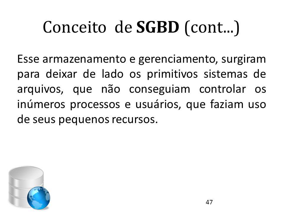 Conceito de SGBD (cont...)
