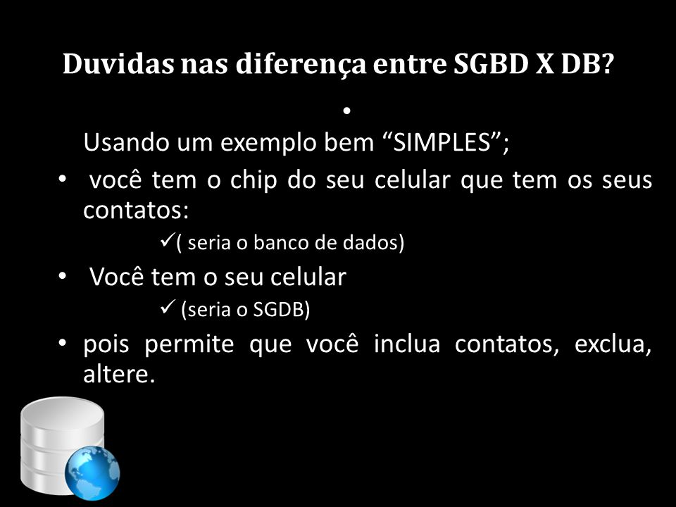 Duvidas nas diferença entre SGBD X DB