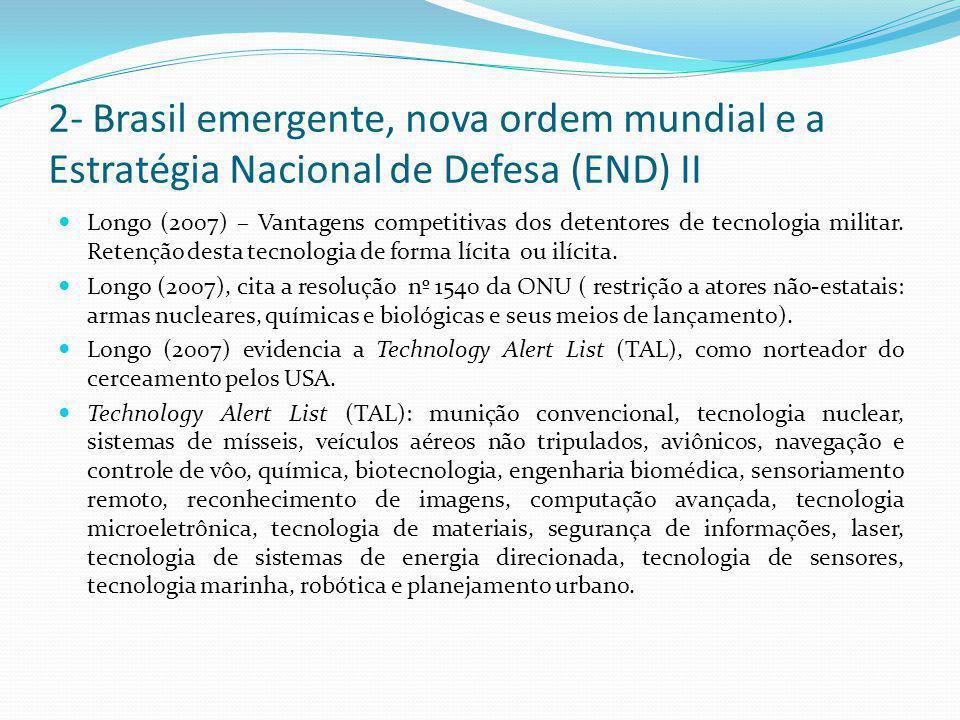 2- Brasil emergente, nova ordem mundial e a Estratégia Nacional de Defesa (END) II