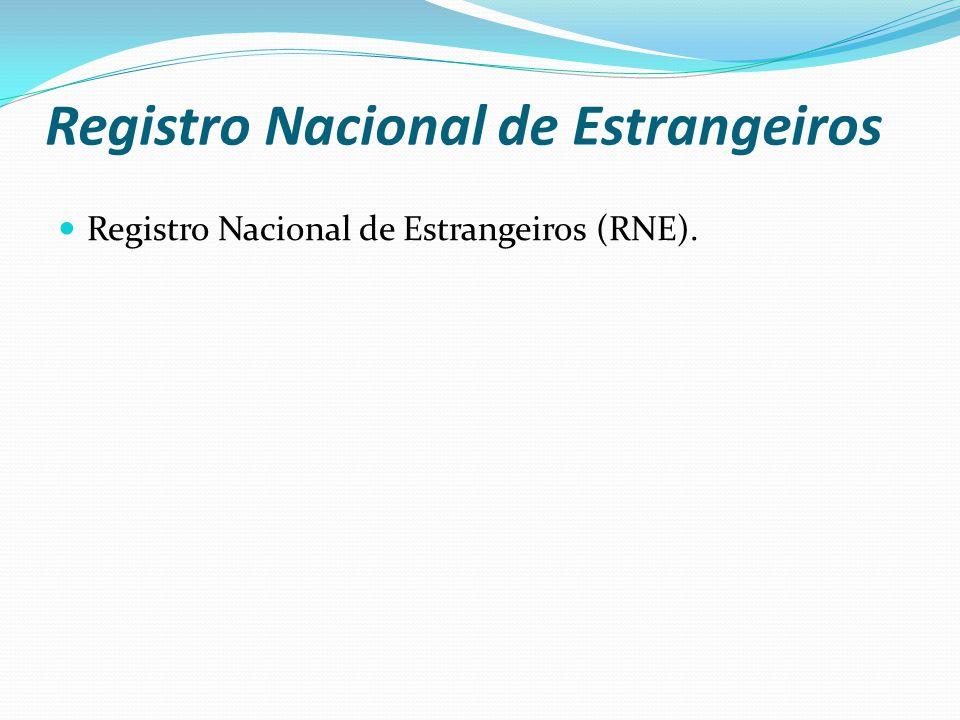 Registro Nacional de Estrangeiros