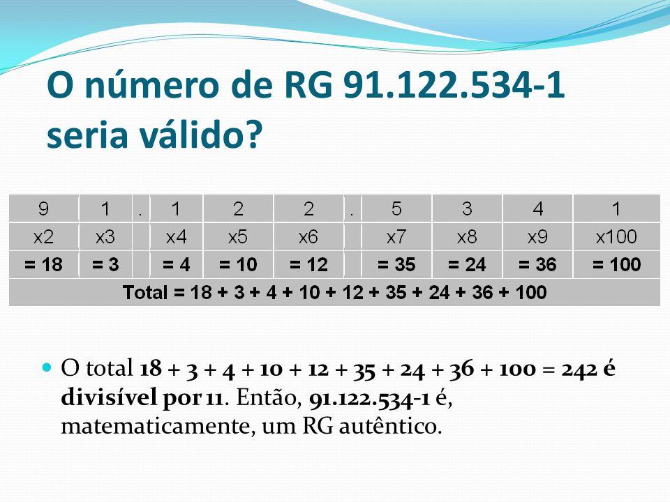 O número de RG 91.122.534-1 seria válido