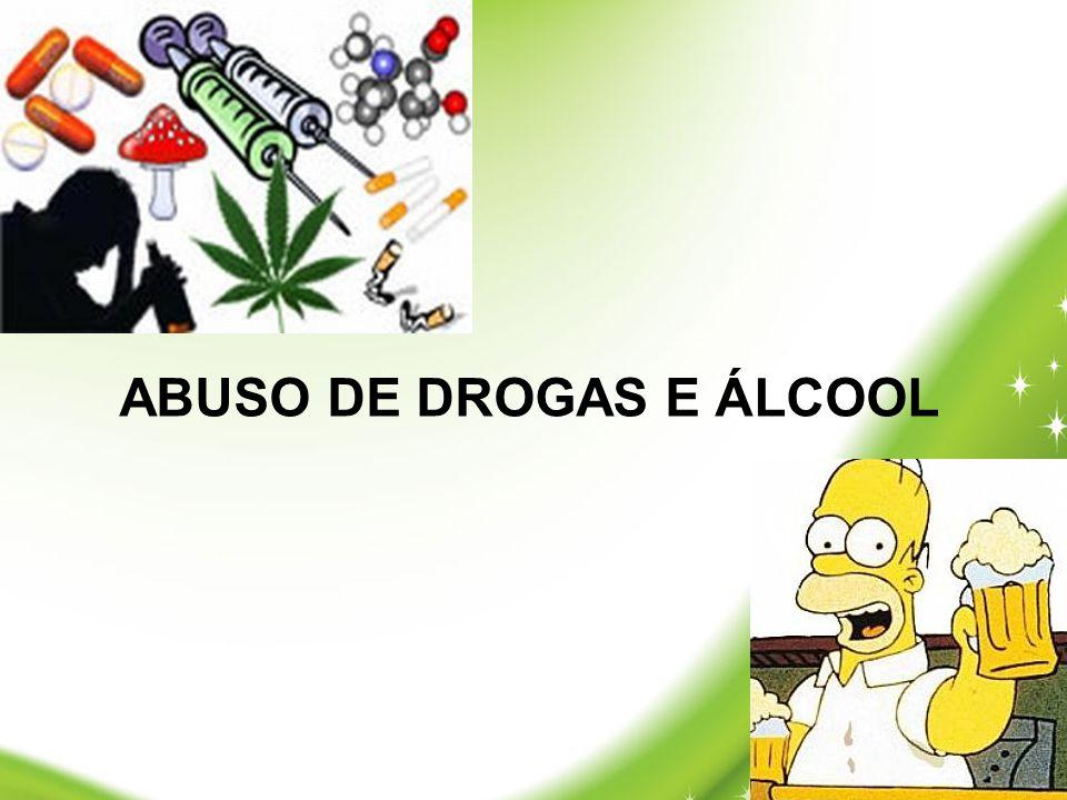 ABUSO DE DROGAS E ÁLCOOL