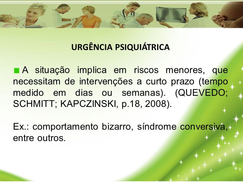 URGÊNCIA PSIQUIÁTRICA