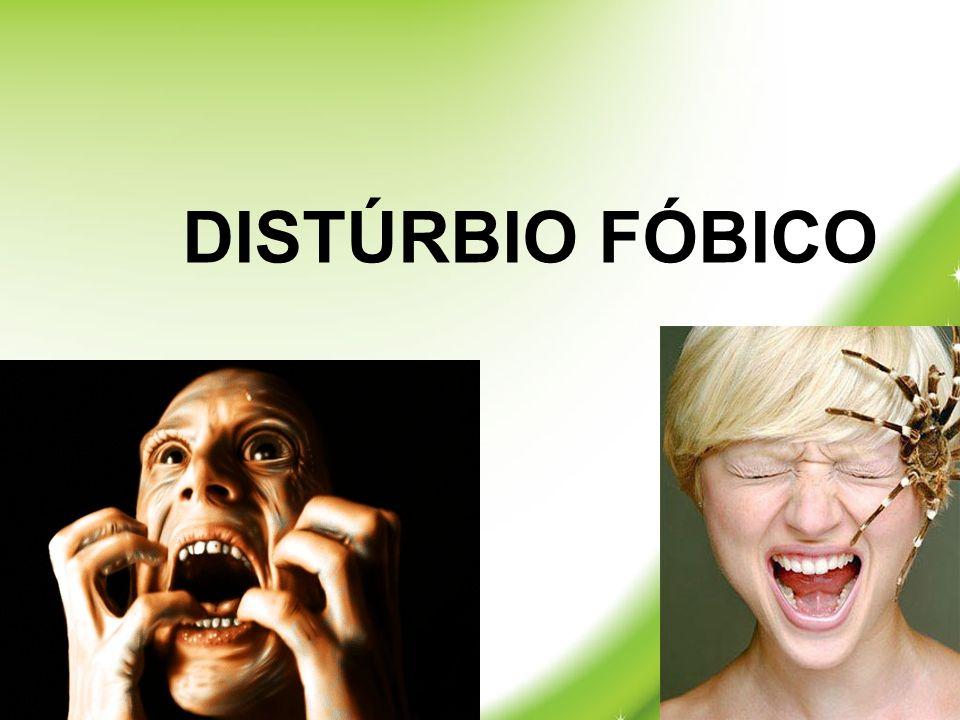DISTÚRBIO FÓBICO