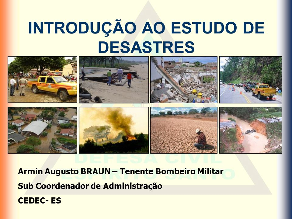 INTRODUÇÃO AO ESTUDO DE DESASTRES