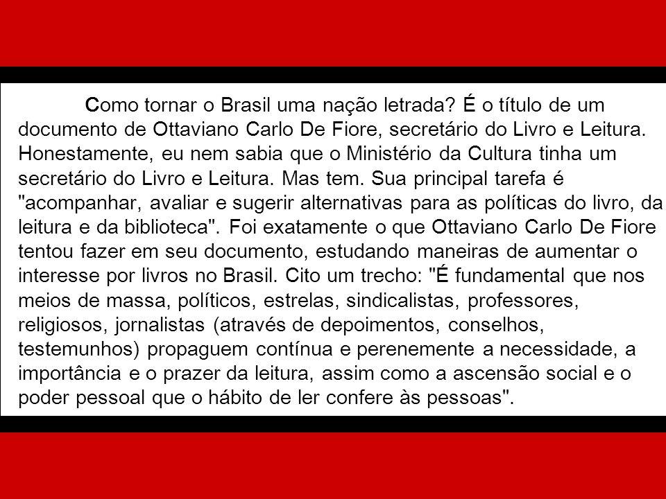 Como tornar o Brasil uma nação letrada