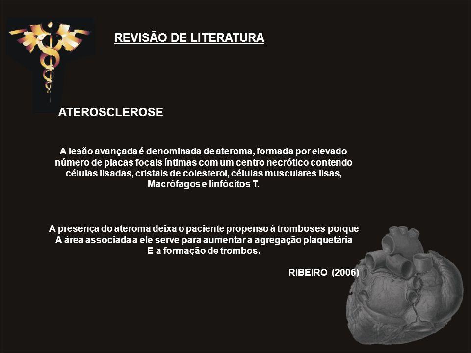 REVISÃO DE LITERATURA ATEROSCLEROSE