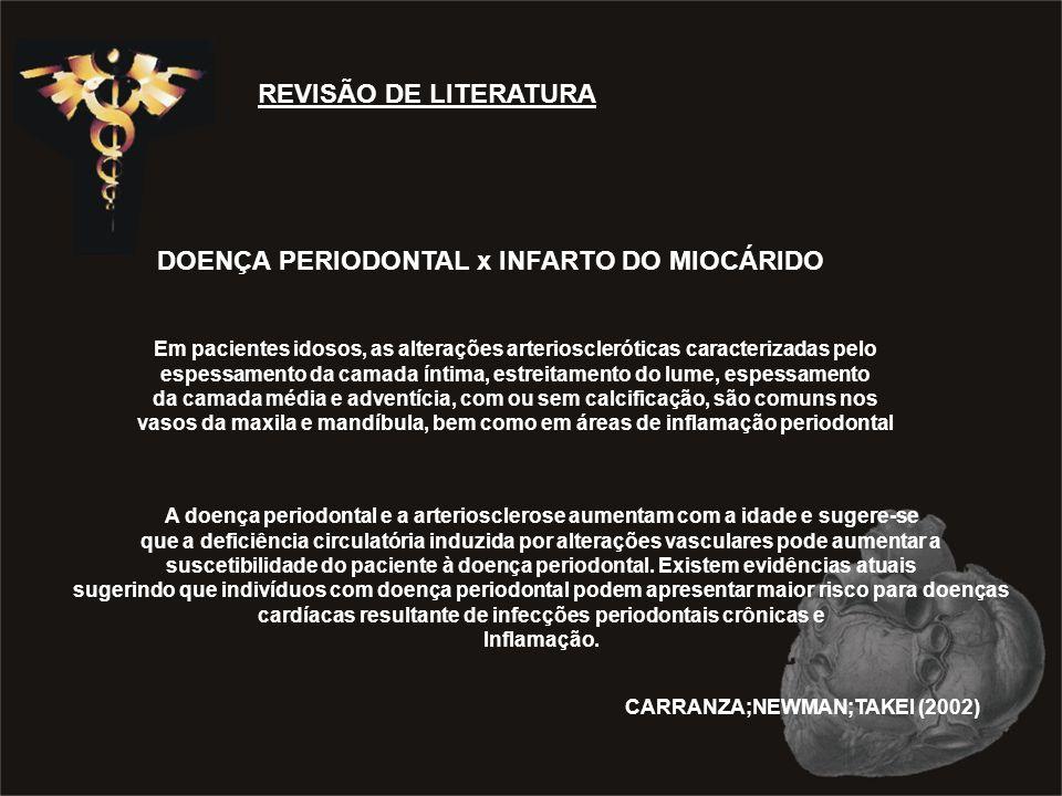DOENÇA PERIODONTAL x INFARTO DO MIOCÁRIDO