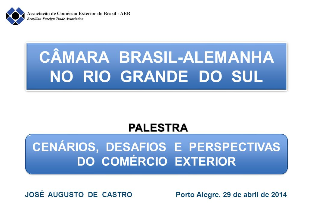 CÂMARA BRASIL-ALEMANHA NO RIO GRANDE DO SUL