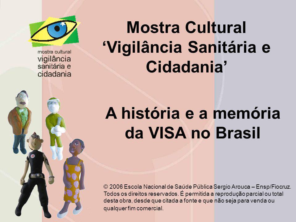 Mostra Cultural 'Vigilância Sanitária e Cidadania'