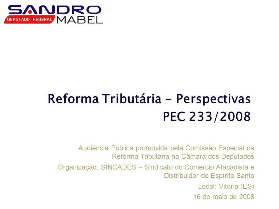 Reforma Tributária - Perspectivas PEC 233/2008