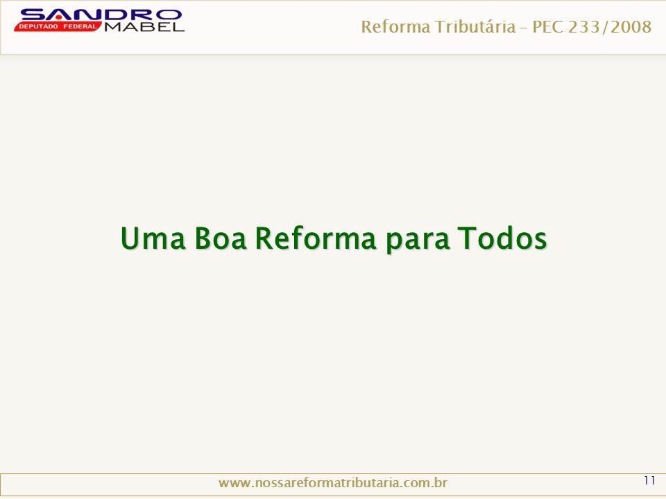 Uma Boa Reforma para Todos