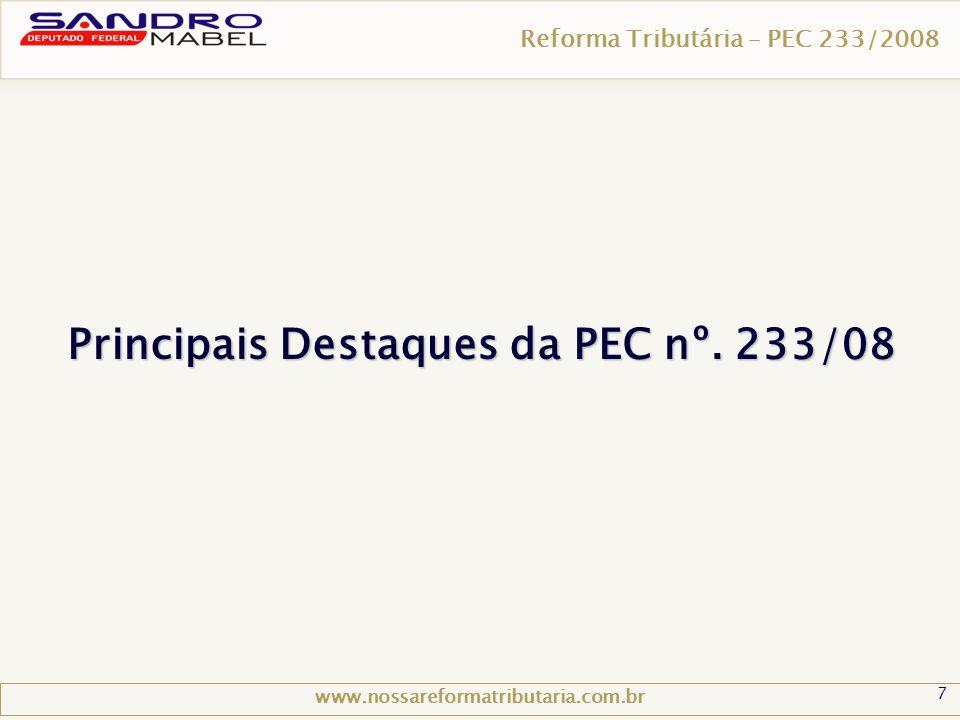 Principais Destaques da PEC nº. 233/08