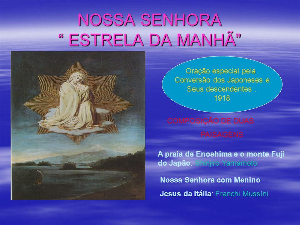 NOSSA SENHORA ESTRELA DA MANHÃ