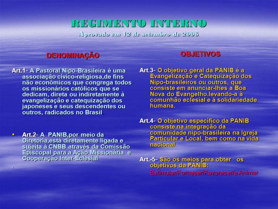 REGIMENTO INTERNO Aprovado em 12 de setembro de 2006