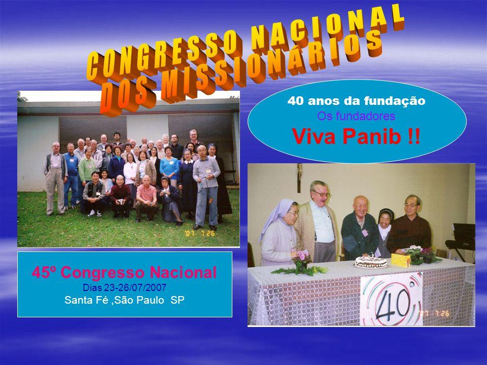 CONGRESSO NACIONAL DOS MISSIONÁRIOS Viva Panib !!