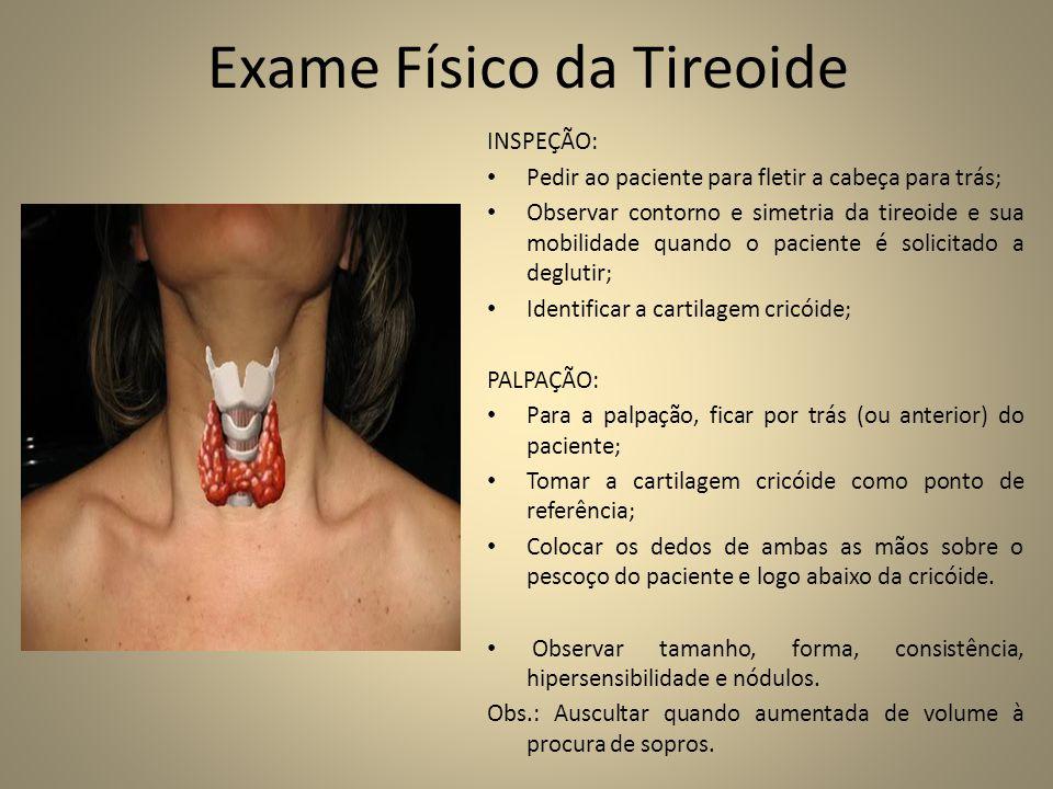 Exame Físico da Tireoide