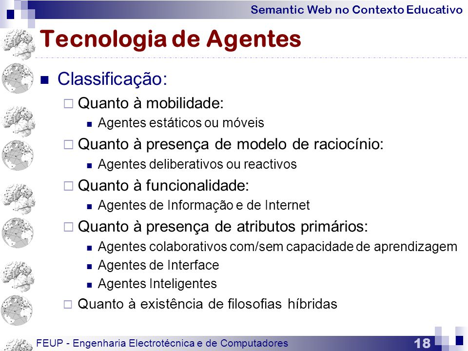 Tecnologia de Agentes Classificação: Quanto à mobilidade: