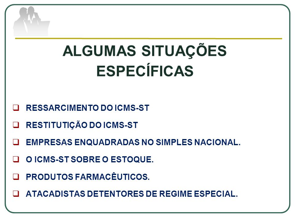 ALGUMAS SITUAÇÕES ESPECÍFICAS