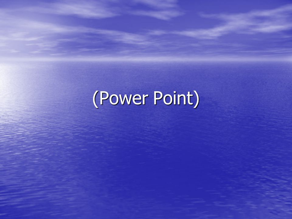 (Power Point)