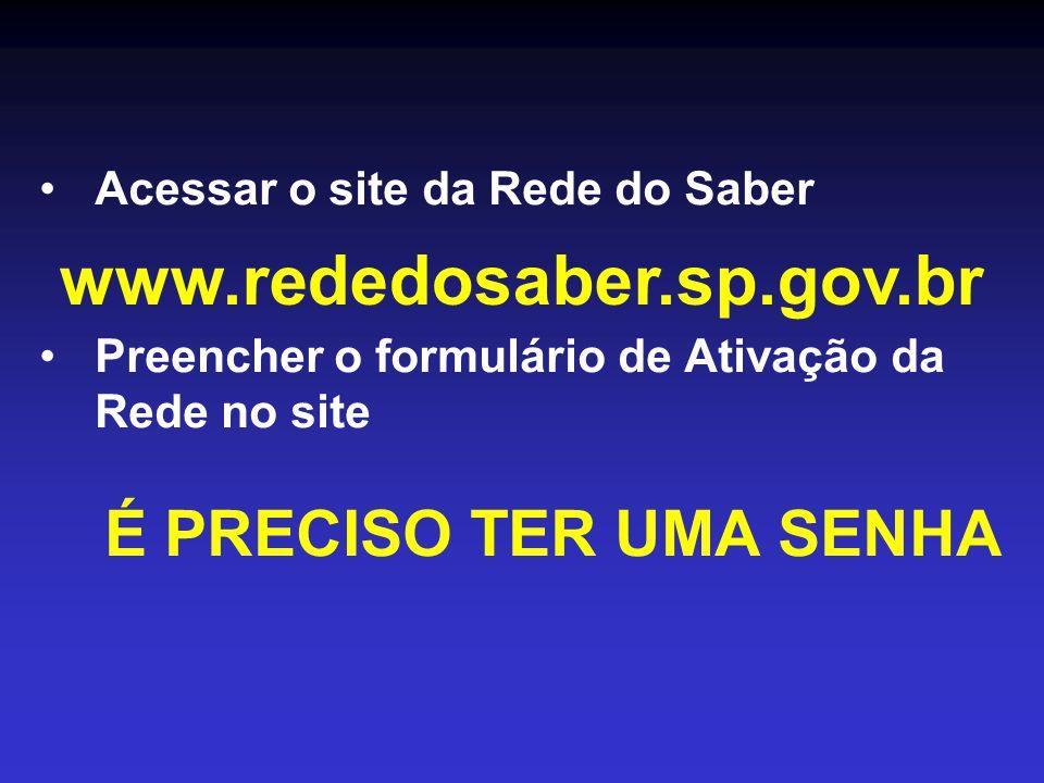 www.rededosaber.sp.gov.br Acessar o site da Rede do Saber
