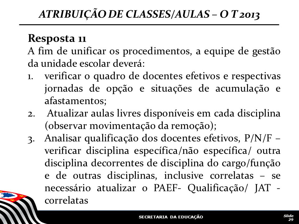 ATRIBUIÇÃO DE CLASSES/AULAS – O T 2013