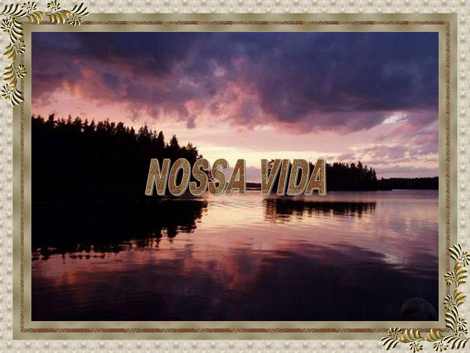 NOSSA VIDA