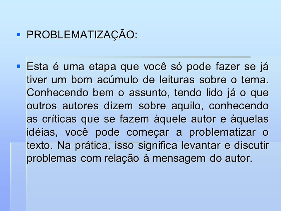PROBLEMATIZAÇÃO: