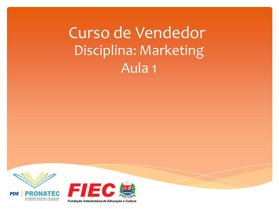 Disciplina: Marketing Aula 1