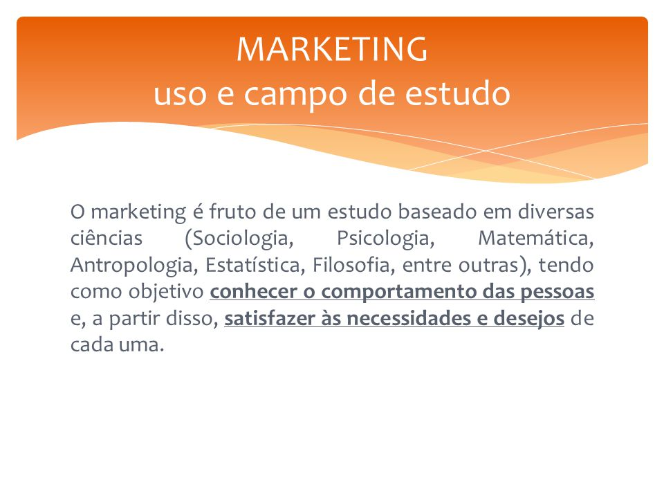 MARKETING uso e campo de estudo