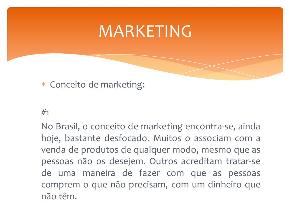 MARKETING Conceito de marketing: #1