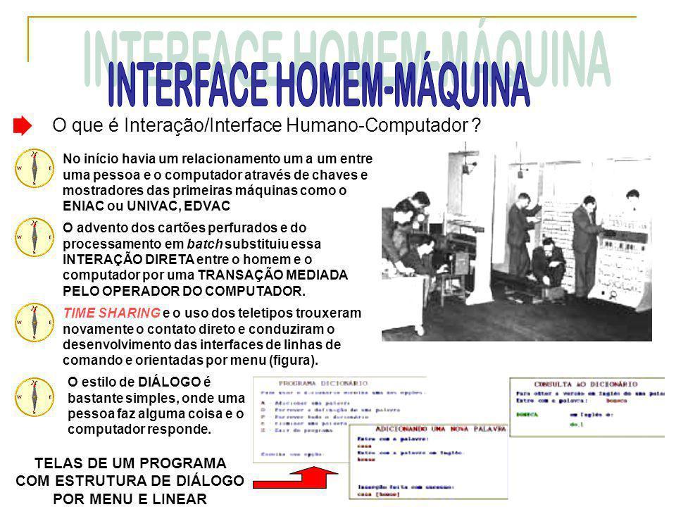 TELAS DE UM PROGRAMA COM ESTRUTURA DE DIÁLOGO POR MENU E LINEAR
