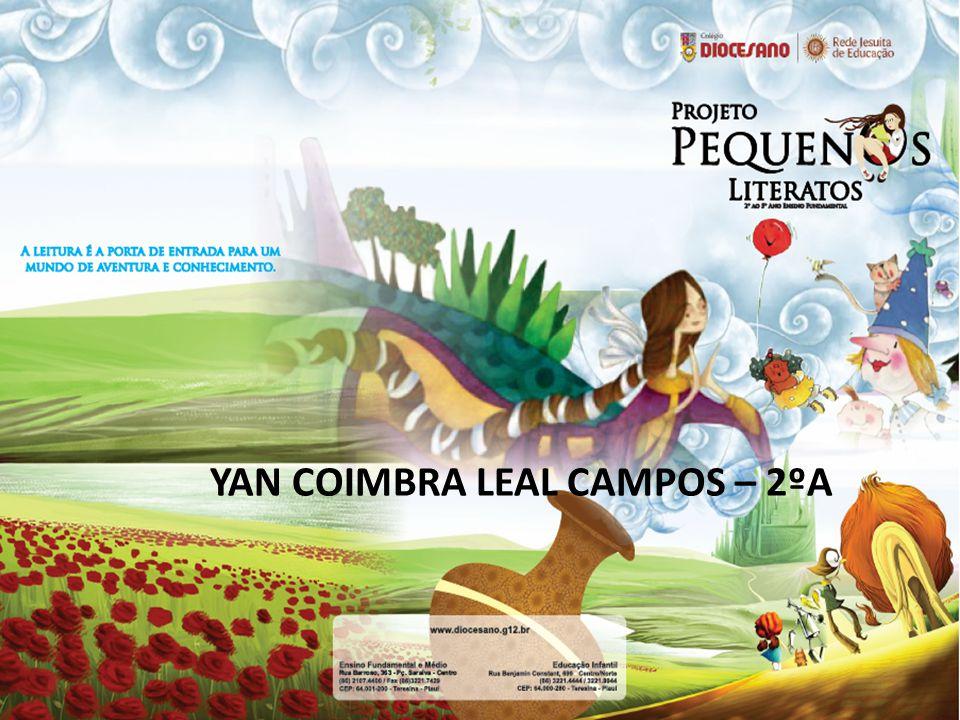 YAN COIMBRA LEAL CAMPOS – 2ºA