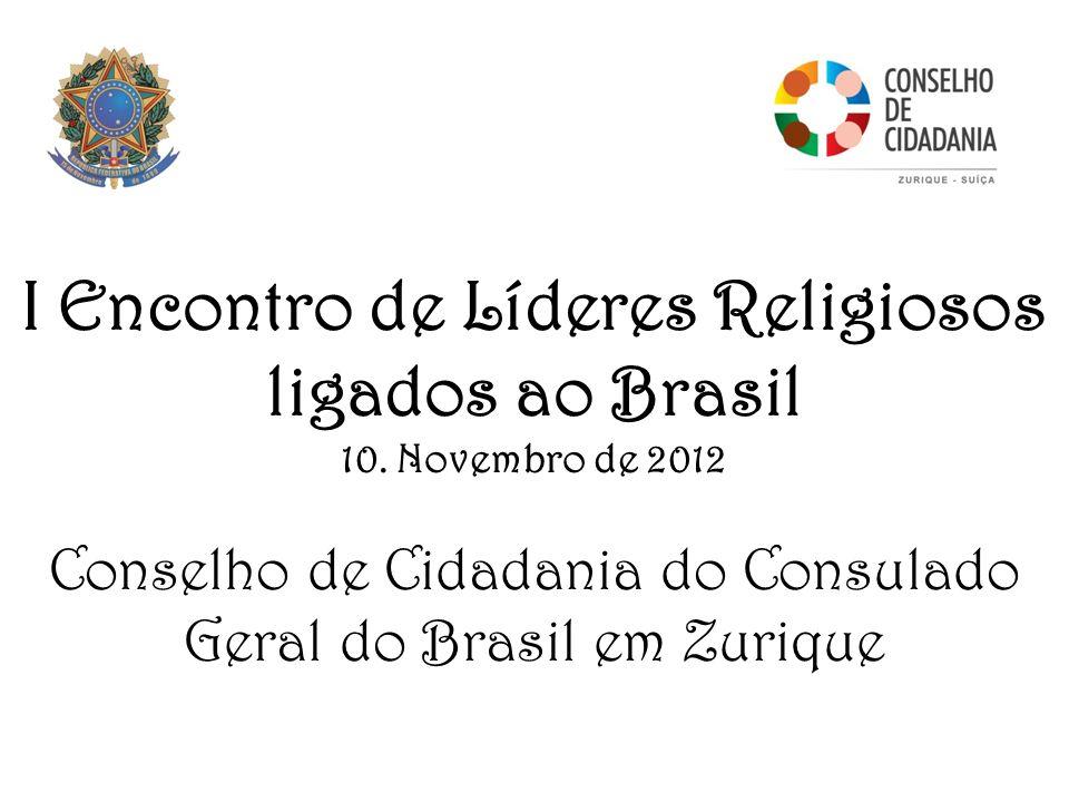 I Encontro de Líderes Religiosos ligados ao Brasil