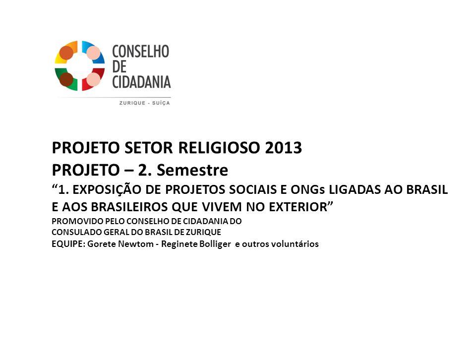 PROJETO SETOR RELIGIOSO 2013 PROJETO – 2. Semestre