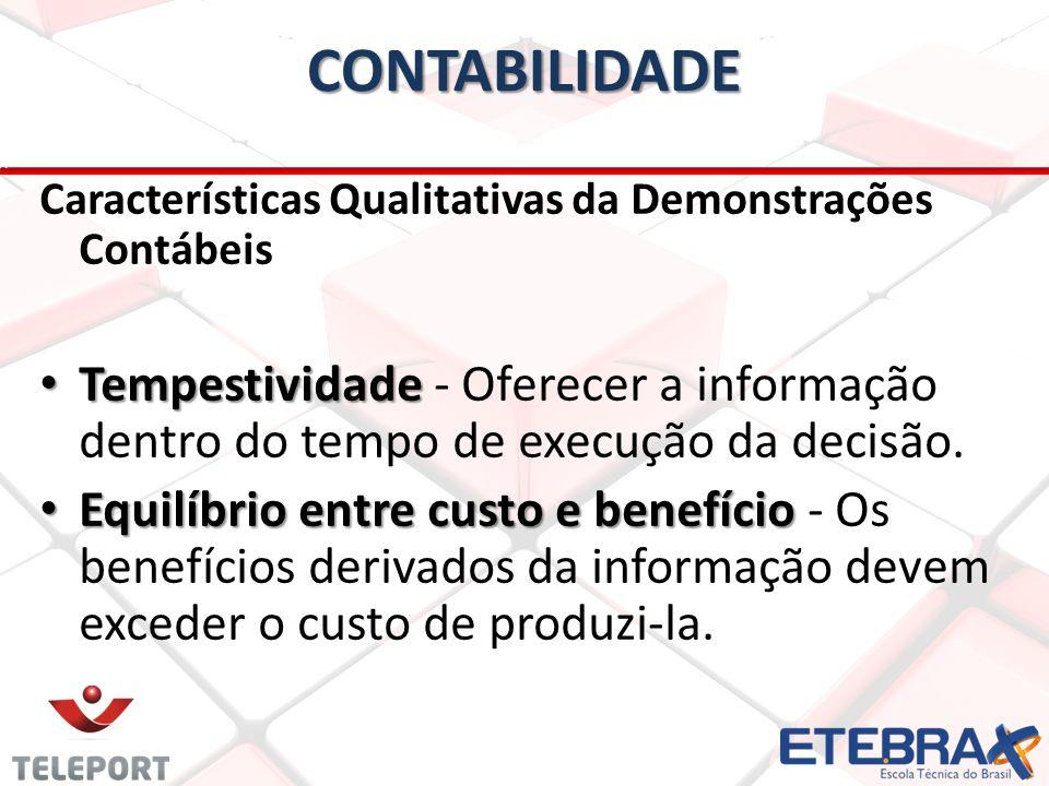 CONTABILIDADE Características Qualitativas da Demonstrações Contábeis.