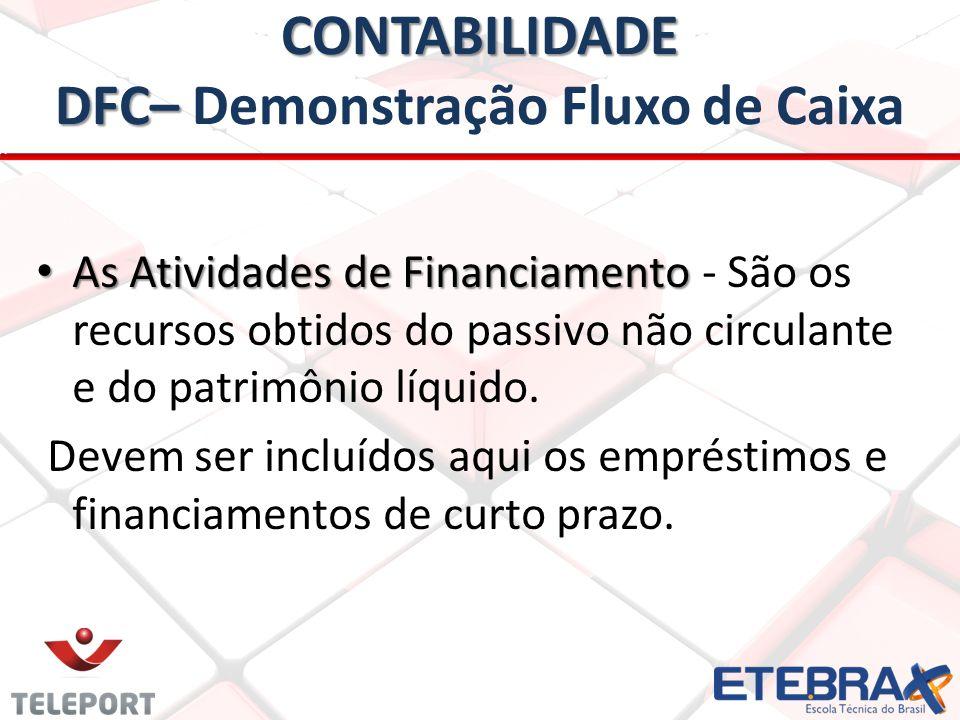 CONTABILIDADE DFC– Demonstração Fluxo de Caixa