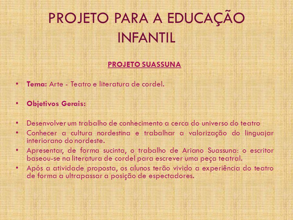 PROJETO PARA A EDUCAÇÃO INFANTIL