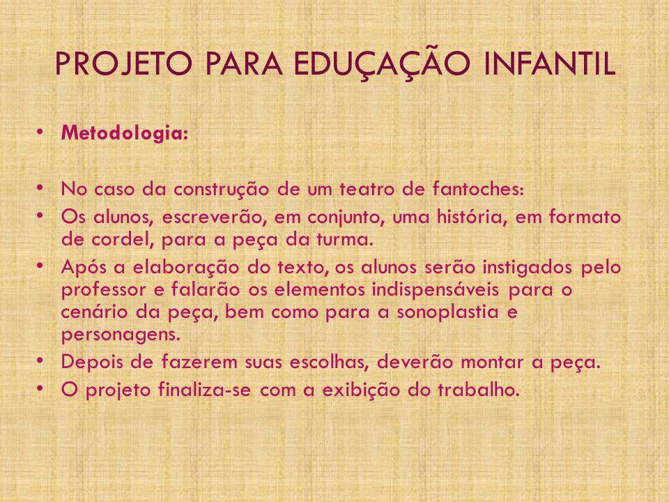 PROJETO PARA EDUÇAÇÃO INFANTIL
