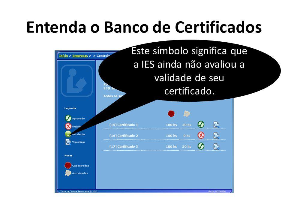 Entenda o Banco de Certificados