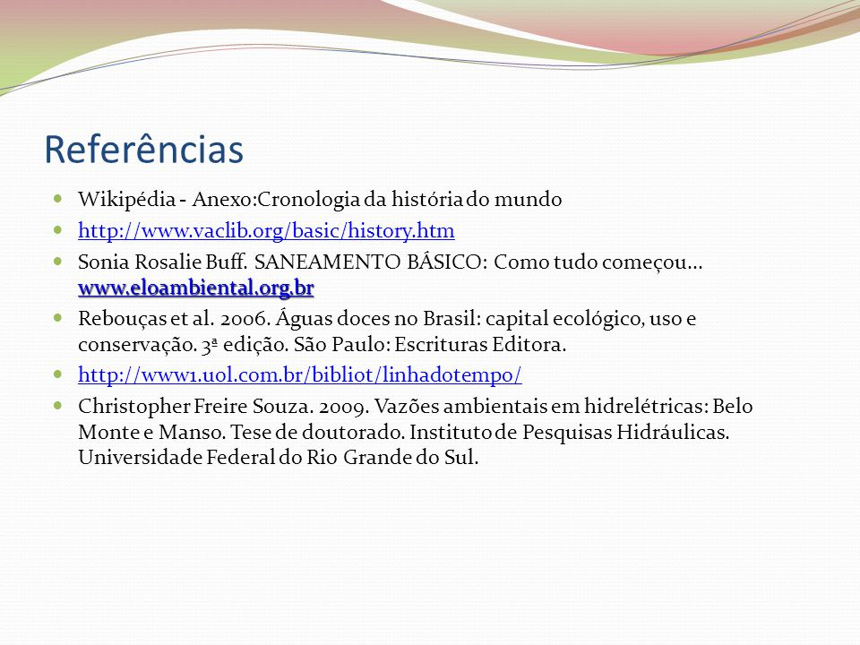Referências Wikipédia - Anexo:Cronologia da história do mundo
