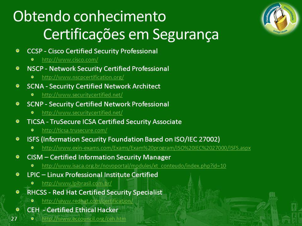 Obtendo conhecimento Certificações em Segurança