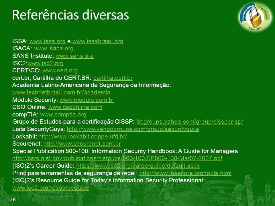 Referências diversas ISSA: www.issa.org e www.issabrasil.org